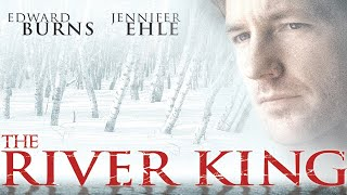 The River King - Full Movie