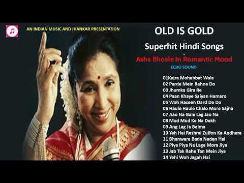 Old Is Gold Superhit Hindi Songs Of Asha Bhosle Echo