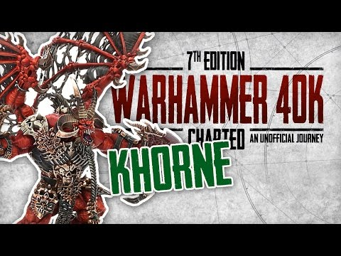 Warhammer 40K Charted: The Chaos Gods Explored - Khorne