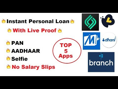 Instant Personal Loan with Live Proof | Top 5 Loan Apps in India | With Pan and Aadhaar Card only