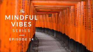 Mindful Vibes - Episode 14 (Jazz Hop Mix) [HD]