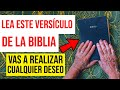 ESTE VERSÍCULO BÍBLICO ENSEÑA CÓMO ALCANZAR CUALQUIER DESEO!!!