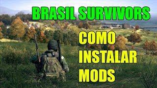 BRASIL SURVIVORS - COMO INSTALAR MODS DAYZ SA