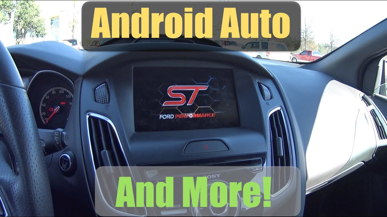 early install sync 3 v2 2 w android auto focus st boot. Black Bedroom Furniture Sets. Home Design Ideas