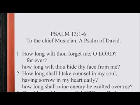 Psalm 13:1-6 ♩♫ KJV Scripture Song, Full Chapter