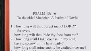 Psalm 13:1-6 ♪♩ KJV Scripture Song, Full Chapter Verbatim