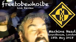 Baixar Machine Head - Live Review London Roundhouse 18th May 2018