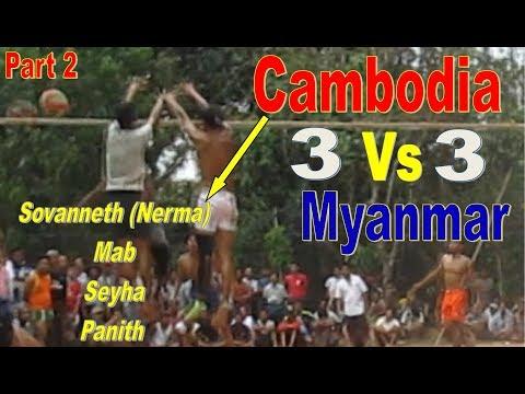 Cambodia (Nerma Team) Vs Myanmar | HD Original Volleyball | May 2018 (Part 2)