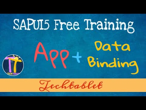 22  App with Data Binding - SAPUI5 Fiori Tutorial - TechTablet - Varun Rao