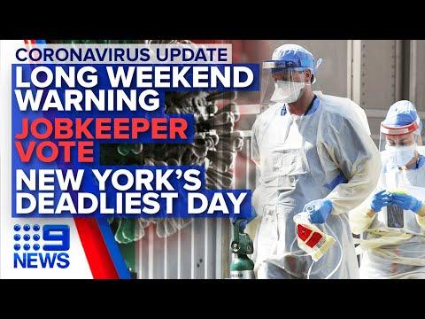 Coronavirus: Australian Update, NYC's Deadliest Day | Nine News Australia