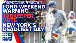 Coronavirus: Australian update, NYC's deadliest day | Nine News Australia