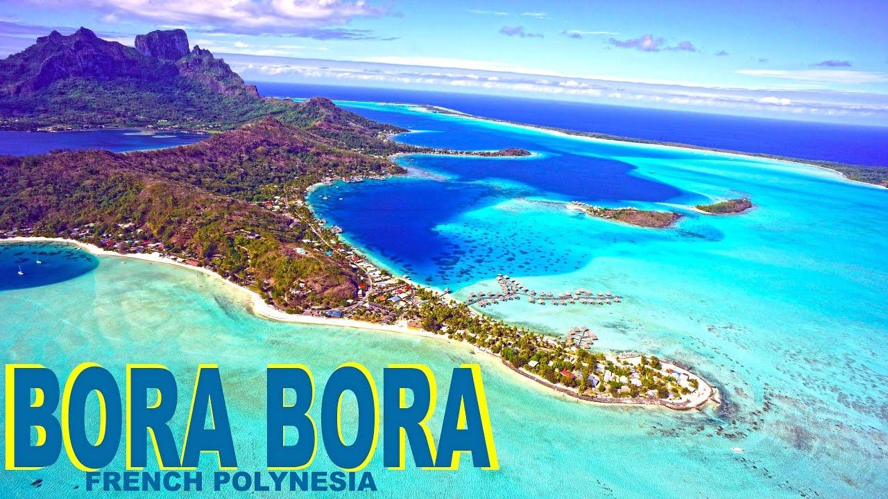 BORA BORA , FRENCH POLYNESIA - PARADISE ON EARTH HD - YouTube