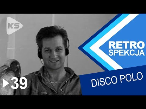 RETROSPEKCJA DISCO POLO
