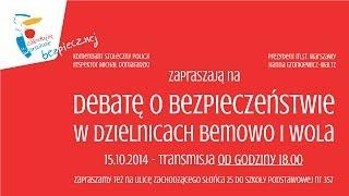 Debata o bezpieczeństwie w dzielnicach Bemowo i Wola.