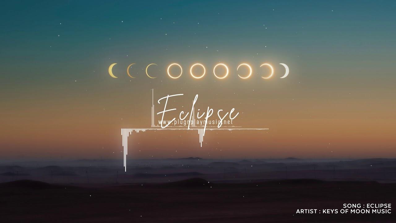 Eclipse By Keys Of Moon Music Cinematic Dark Hybrid Sci Fi No Copyright Music Youtube