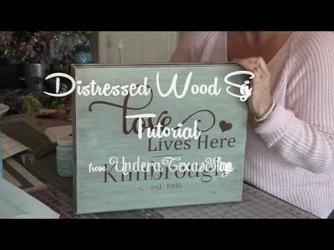 Distressed Wood Sign Tutorial