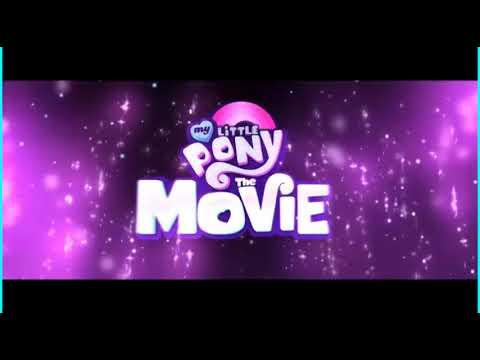 my little pony the movie intro/we got the beat+lyrics