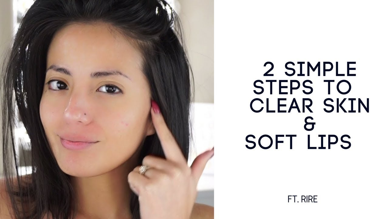 how to get soft and clear skin