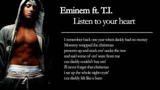 Eminem feat T.I - Listen to your heart ORIGINAL 1080p + LYRICS