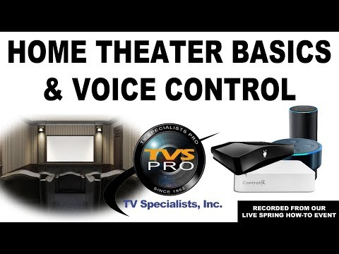 Home Theater Basics & Voice Control (with Alexa)