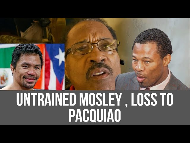 Sugar Shane Mosley LOSS to Manny PACQUIAO Cause he was UNTRAINED & INJURED for 3 months JACK MOSLEY