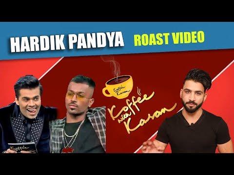 HARDIK PANDYA Roast  | Hardik Pandya in koffee With Karan | Aman Aujla