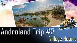 Gambar cover Androland Trip #3   Village Nature avec Milababychou - 30/09/2017