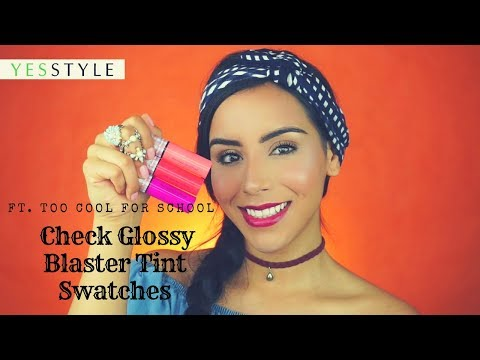 too cool for school Check Glossy Blaster Tint Swatches |  YesStyle Korea Beauty