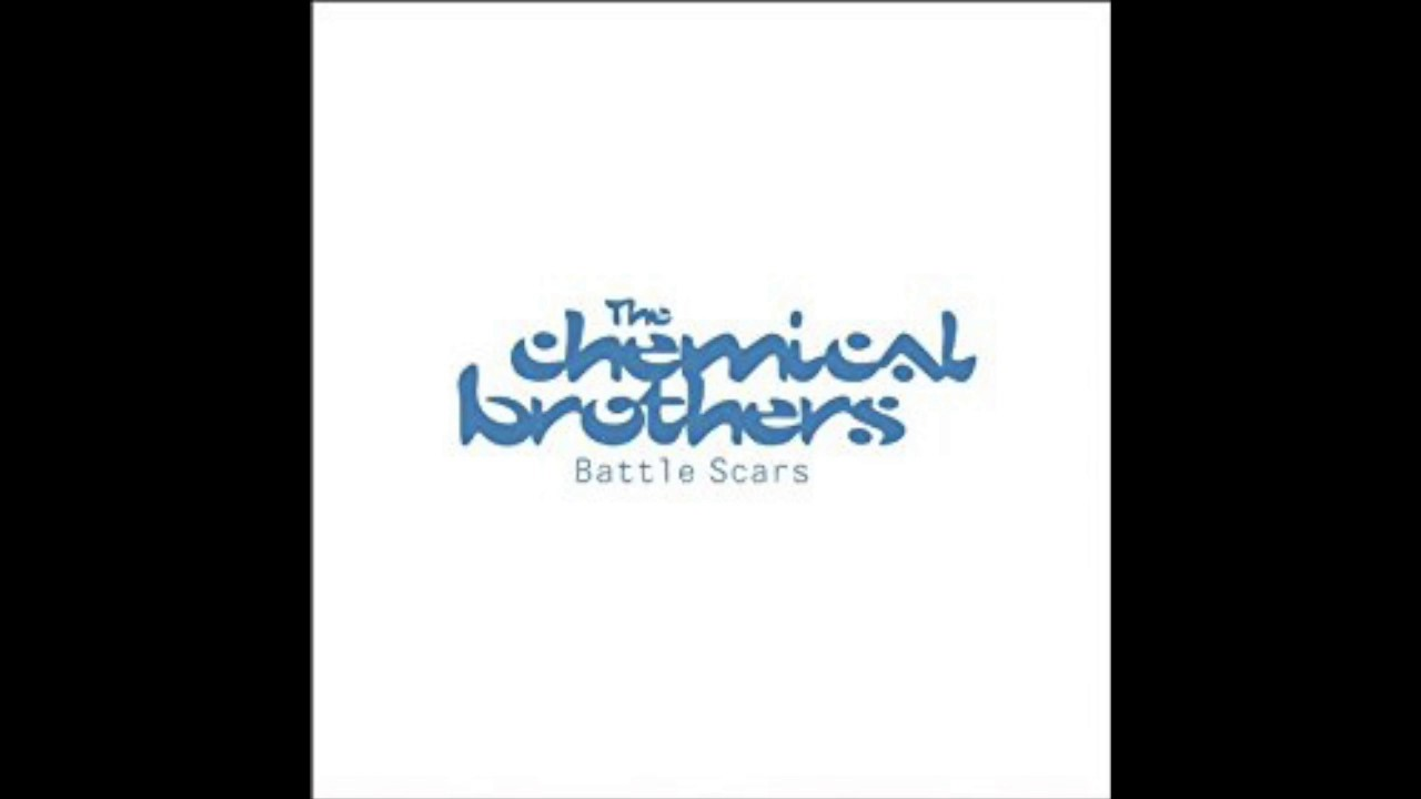 The Chemical Brothers - Battle Scars - REMIX - Beyond The Wizard's Sleeve  Mix