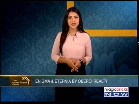 The Home Buyer's Guide – Enigma and Eternia by Oberoi Realty