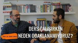 Ders Çalışırken Neden Odaklanamıyoruz? #odaklanma1 | Prof. Dr. Sinan Canan
