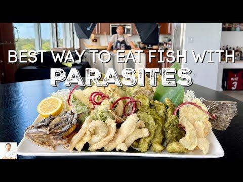 BEST WAY TO EAT FISH WITH PARASITES!