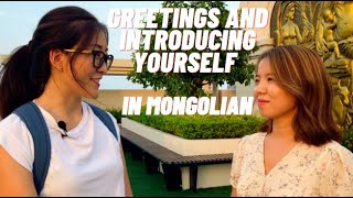 Mongolian Conversations: Greetings And Introducing Yourself