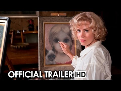 Big Eyes Official Trailer (2014) - Tim Burton HD