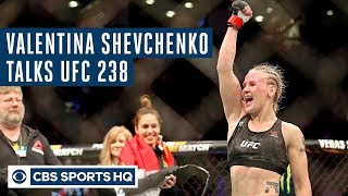 VALENTINA SHEVCHENKO Previews UFC 238, DIGS INTO on Amanda Nunes NOT Being the G.O.A.T. | CBS Sports