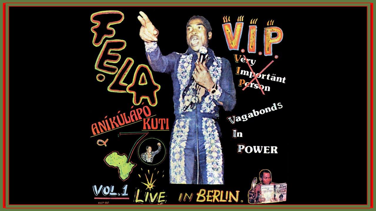 Fela Kuti - V.I.P. (Vagabonds in Power)