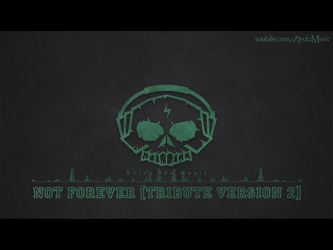 Not Forever [Tribute Version 2] by Staffan Carlen - [Indie Pop Music]