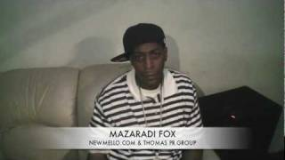Mazaradi Fox Interview w/ DJ Mello ( First interview fresh outta jail ) www.NewMello.com