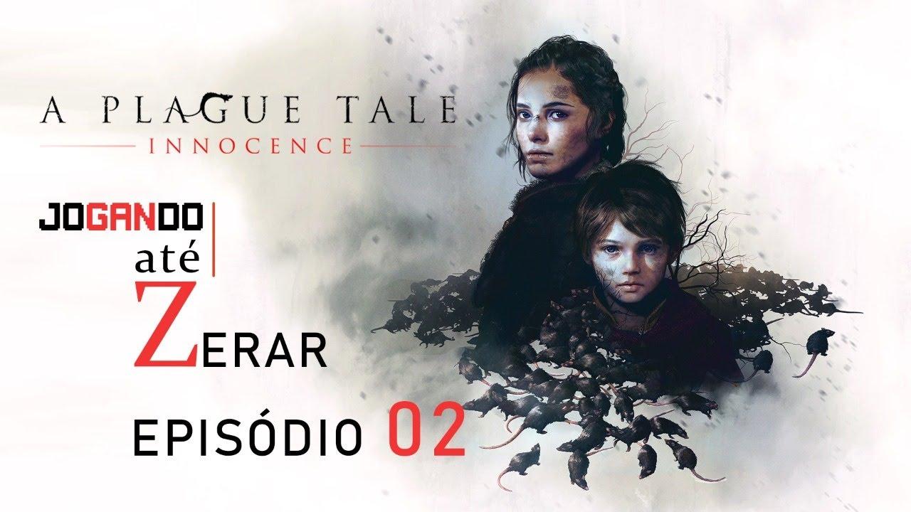 JoGANdo A PLAGUE TALE Até Zerar - Episódio 02  