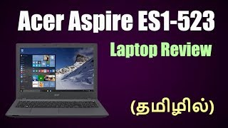 Acer Aspire ES1-523 Laptop Review (தமிழில்)