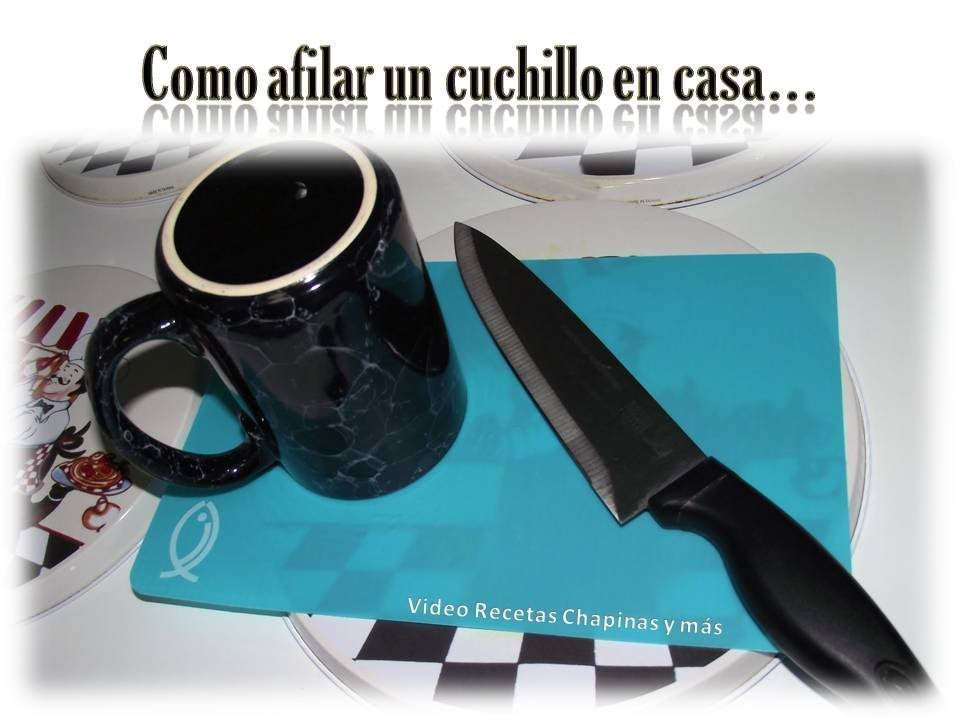 Como afilar un cuchillo en casa youtube for Como pulir un cuchillo
