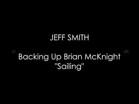 "Jeff Smith - Backing Up Brian McKnight on ""Sailing"" by Christopher Cross"