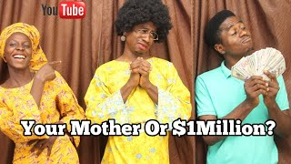 Your Mother or (one) 1 million dollars | MC Shem Comedian