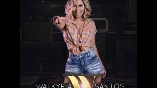 Walkyria Santos Singles - 2017
