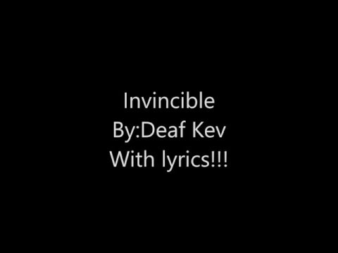 Deaf Kev-Invincible WITH LYRICS!!!