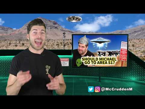 Area 51  Should Michael McCrudden Go To Area 51?  Before They Were Famous