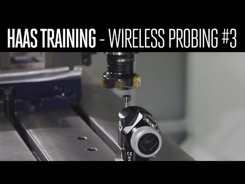 Wireless Probing How-To PART 3 - Tool Offset Page - Haas Automation, Inc
