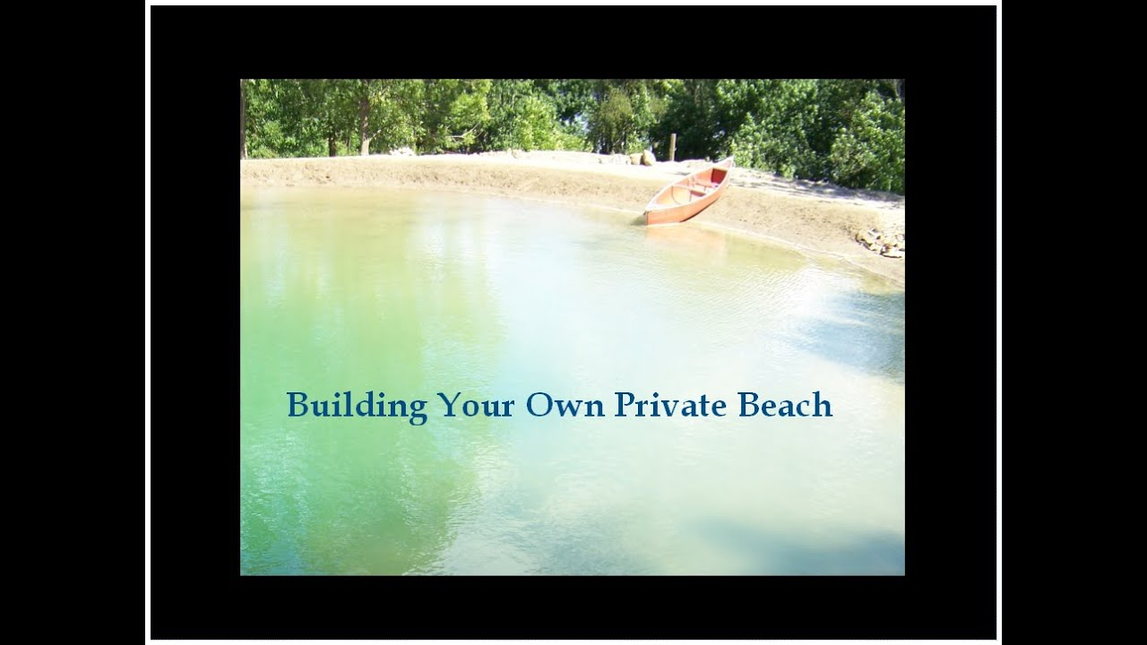 3 Building Your Own Private Beach Swimming Pond 09 2012