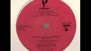 If You Leave Me Now - Viola Wills