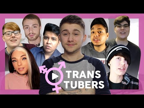 TRANS AROUND THE WORLD: TRANS TUBERS